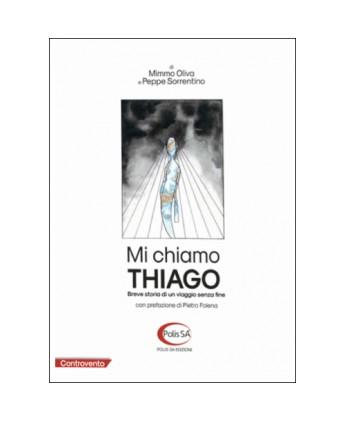 Mi chiamo Thiago - Breve storia di un viaggio senza fine