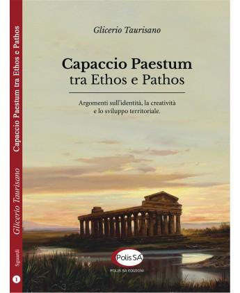 Capaccio Paestum tra Ethos e Pathos