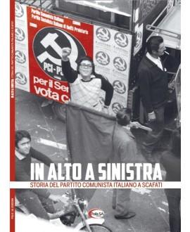 In alto a sinistra - Storia del Partito Comunista Italiano a Scafati