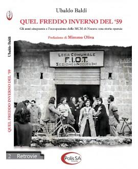 Quel freddo inverno del '59 - Gli anni cinquanta e l'occupazione delle MCM di Nocera: una storia operaia